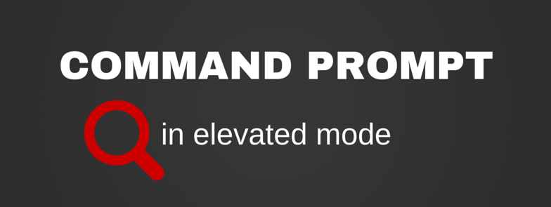 Command Prompt in elevated mode
