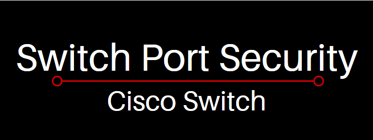 cisco switch port security commands