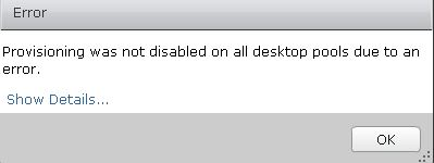 disable the provisioning of desktops vmware view